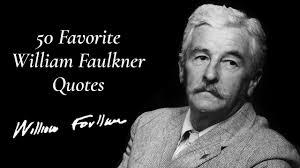 William Faulkner Quotes in English 2022
