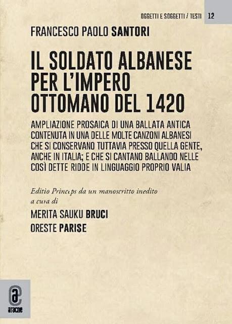 """""""Il Soldato Albanese dell'Impero Ottomano nel 1420"""" la nuova opera di Santori in pubblicazione"""