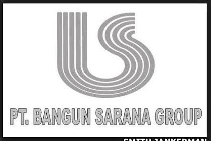 Lowongan Kerja Pekanbaru : PT. Bangun Sarana Group September 2017