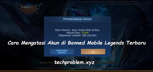 2 Cara Mengatasi Akun Mobile Legends yang di Banned Oleh Moonton Terbaru 2020