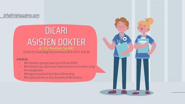 Info Magang Departemen Ilmu Kesehatan Anak FKUI-RSCM  Dibutuhkan satu orang asisten magang untuk Divisi Perinatologi Departemen IKA FKUI-RSCM