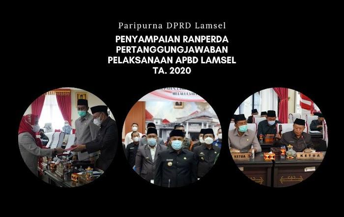 Dihadapan DPRD, Bupati Lamsel Sampaikan Raperda Pertanggungjawaban Pelaksanaan APBD TA 2020