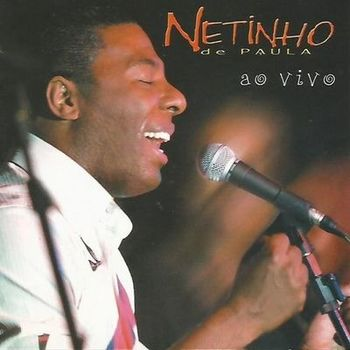 CD Netinho de Paula Ao Vivo – Netinho De Paula (2003) download