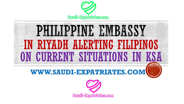 Philippine Embassy Alerting Filipinos in Saudi Arabia