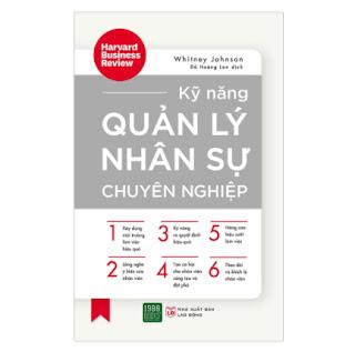 Kỹ Năng Quản Lý Nhân Sự Chuyên Nghiệp ebook PDF-EPUB-AWZ3-PRC-MOBI
