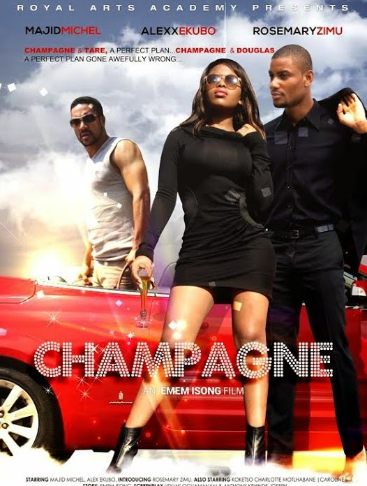 champagne nollywood movie
