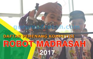 Pemenang Kompetisi Robotik Madrasah 2017