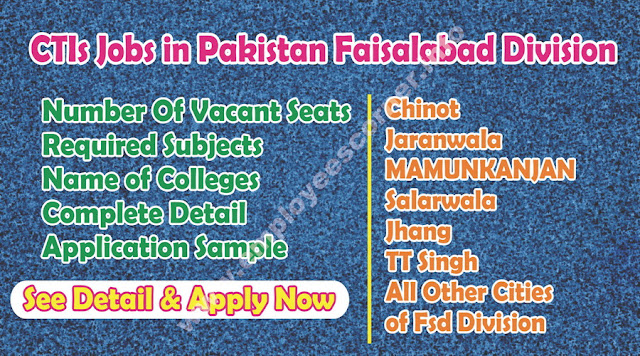 CTIs Jobs in Pakistan Faisalabad Division Colleges