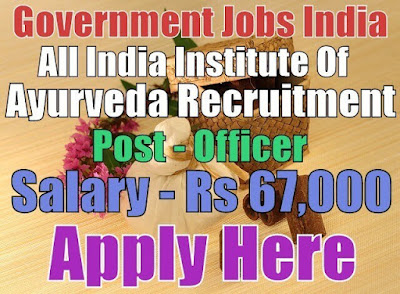 All India Institute of Ayurveda AIIA Recruitment 2017