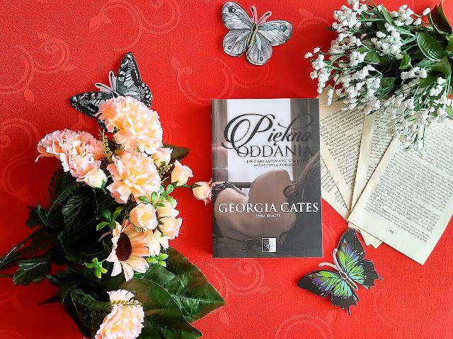 """""""Piękno oddania"""" - Georgia Cates"""