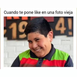 Meme de Facebook : Cuando te ponen like en una foto vieja