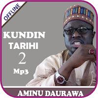 Kundin Tarihi 2 Mp3 Offline-Daurawa Apk Download for Android