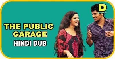 The Public Garage Hindi Dubbed Movie