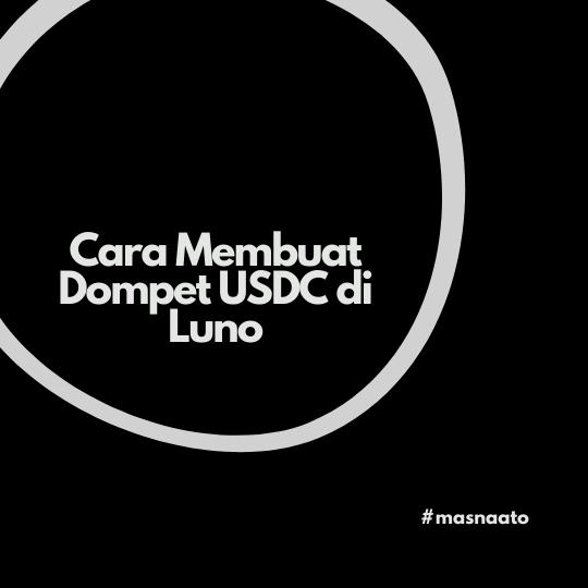Cara Membuat Dompet USDC di Luno