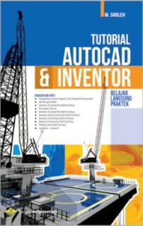 TUTORIAL AUTOCAD & INVENTOR