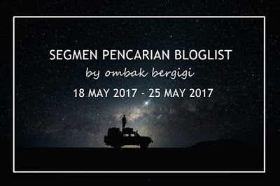 SEGMEN PENCARIAN BLOGLIST BY OMBAK BERGIGI