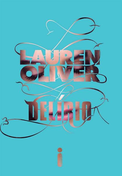 "News: Capa de ""Delirio"", da autora Lauren Oliver. 11"