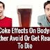 How Long Does Coke(Cola) Stay In Your System And Its Effects