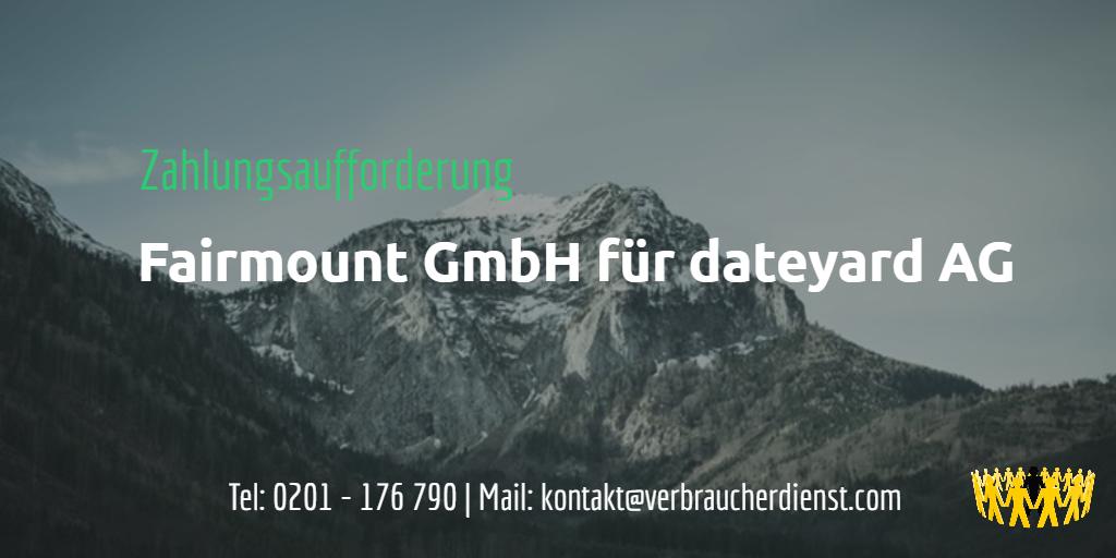 Fairmount Gmbh Zahlungsaufforderung Für Dateyard Ag