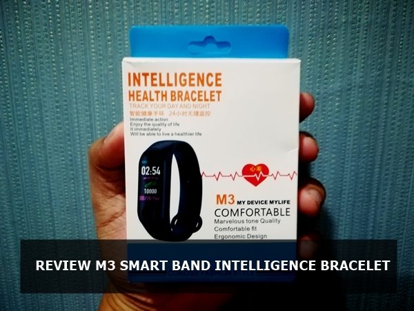 Review M3 Smart Band Intelligence Health Bracelet