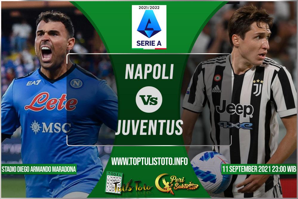 Prediksi Napoli vs Juventus 11 September 2021