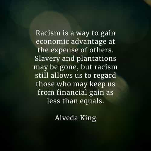 Racism quotes that'll help you realize the right thing