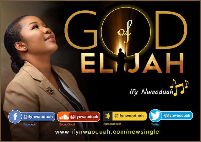 NEW MUSIC:  Ify Nwaoduah - God of Elijah Feat. Stacey