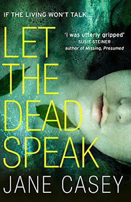 Let the Dead Speak by Jane Casey book cover