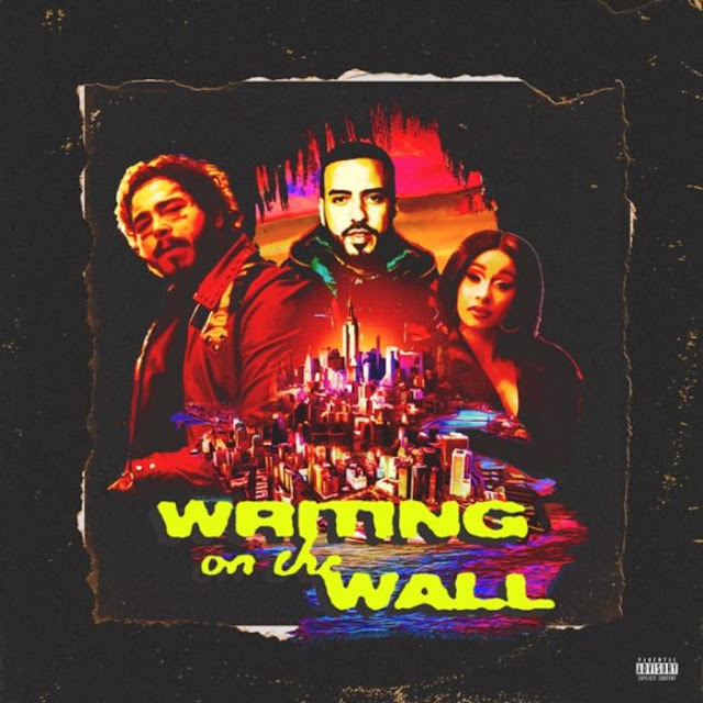 French Montana Ft. Cardi B & Post Malone – Writing On The Wall