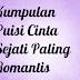 Kumpulan Puisi Cinta Sejati Paling Romantis
