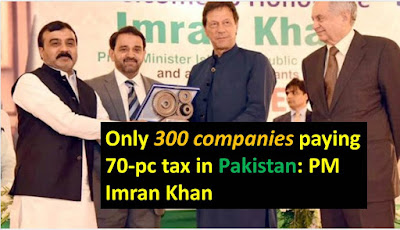 Only 300 companies paying 70-pc tax in Pakistan: PM Imran Khan
