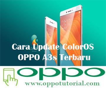 Cara Update ColorOS OPPO A3s Terbaru