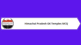 hp gk temples mcq