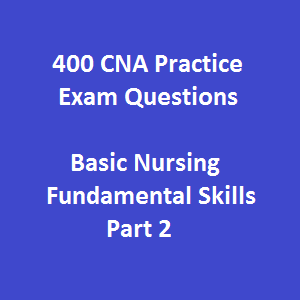 400 Free CNA Practice Exam Questions and Answers on Basic