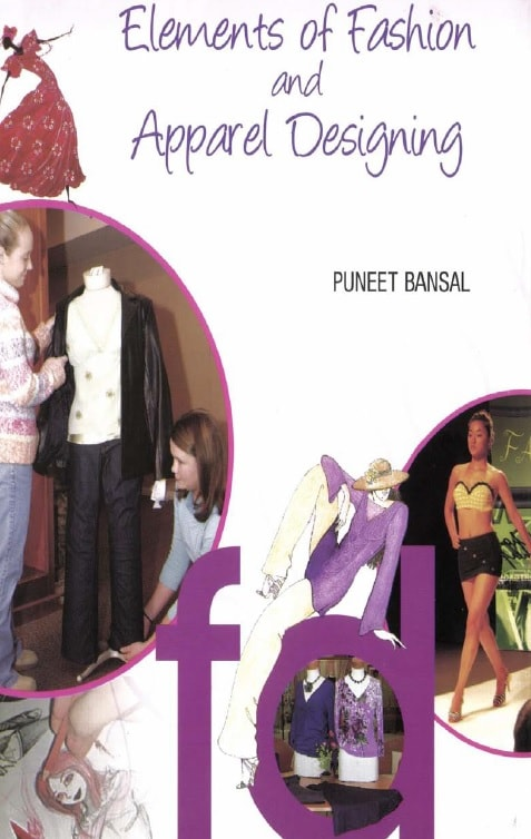Elements Of Fashion And Apparel Designing Pdf By Puneet Bansal Textile Ebook