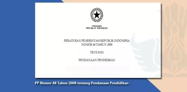 PP Nomor 48 Tahun 2008 tentang Pendanaan Pendidikan