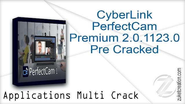 CyberLink PerfectCam Premium 2.0.1123.0 Pre Cracked