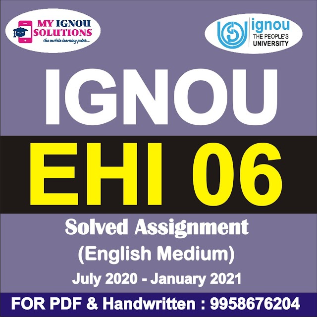 EHI 06 Solved Assignment 2020-21