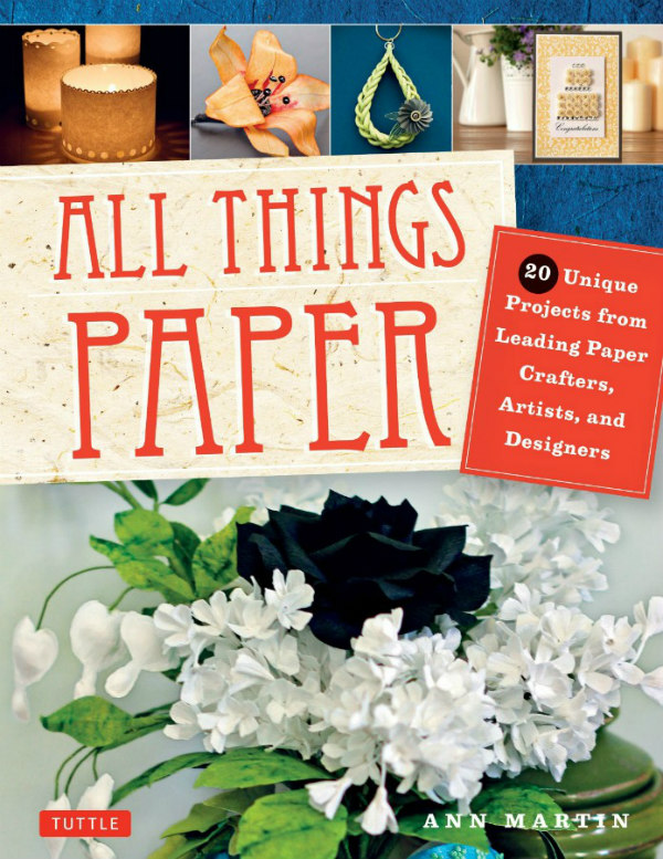 All Things Paper how-to papercraft book cover