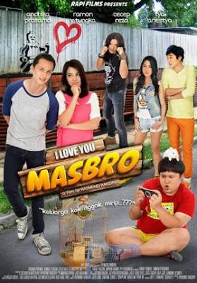 Film I Love You MasBro (2012)