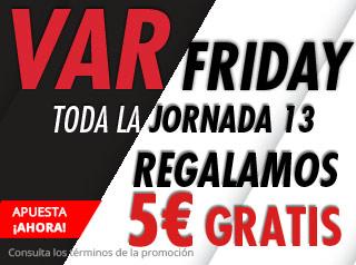 suertia promocion black friday VARFriday jornada 13 liga