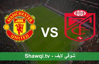 مشاهدة مباراة مانشستر يونايتد وغرناطة بث مباشر اليوم بتاريخ 8-4-2021 في الدوري الأوروبي