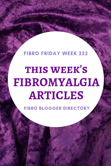 Fibro Friday week 222