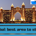 BEST AREA TO STAY IN DUBAI EXPO 2021