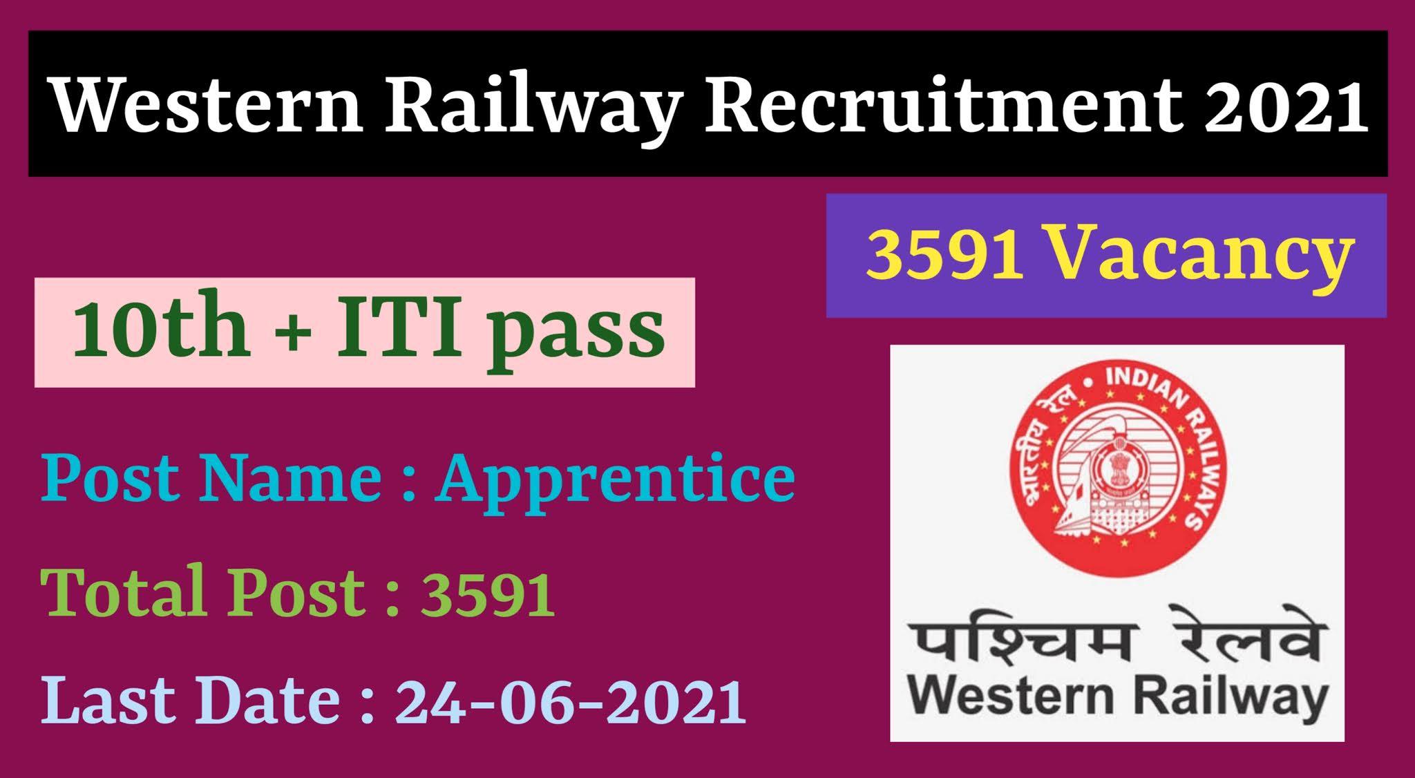 RRC Western Railway Recruitment 3591 Apprentices post 2021 | RRC Western Railway Recruitment 2021 | Apply Online Western Railway 3591 Apprentices post | Western Railway Apprentice Recruitment 2021 | Advt. No : RRC/WR/01/2021