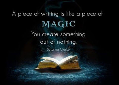 Writing is like a piece of magic.