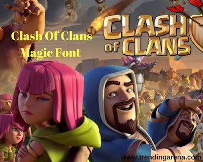 Clash of Clans Font Download,Download COC Magic Font