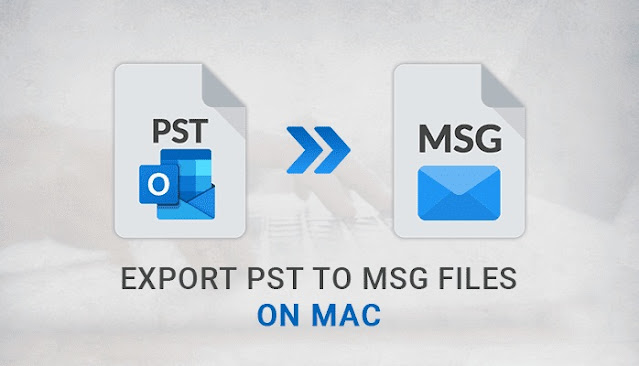 How to Export PST to MSG Files on Mac