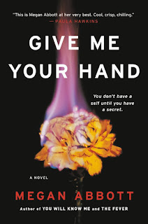 Review of Give Me Your Hand by Megan Abbott