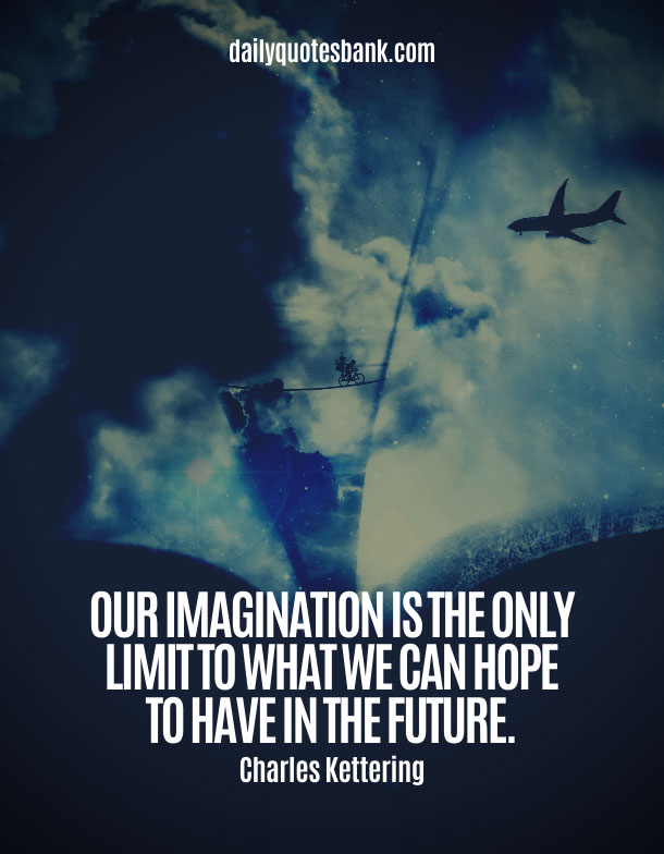 Inspirational Quotes About Imagination To Unlock Your Reality